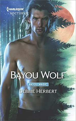Bayou Wolf (Bayou Magic #3)