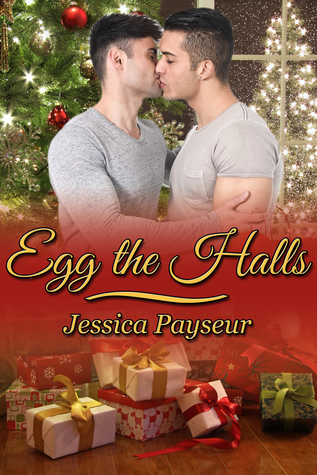 Recent Release Review: Egg The Halls (Yolks on You #4) by Jessica Payseur