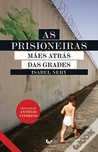 As Prisioneiras - Mães atrás das Grades