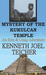 Mystery of The Kukulcan Temple by Kenneth Joel Teicher