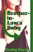 Brother-in-Law's Baby by Shelby Horne