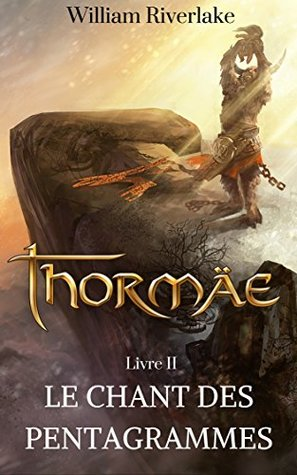 Thormäe: Le Chant des Pentagrammes (Cycle Thormäe t. 2)