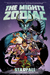 The Mighty Zodiac Volume 1 Starfall by J. Torres