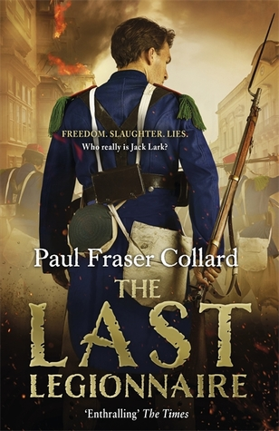 The Last Legionnaire : Paul Fraser Collard