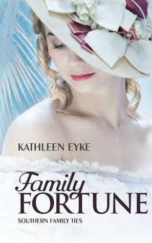 Family Fortune (Southern Family Ties, #1)