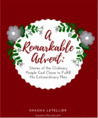A Remarkable Advent