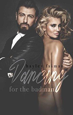 Dancing for the Badman (Russian Bratva, #3)
