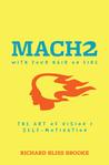 Mach2 With Your Hair On Fire: The Art of Vision and Self-Motivation
