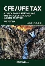 CFE/UFE Tax A Guide to Understanding the Basics of Canadian Income