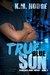 True Blue Son (The Syndicat...