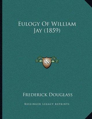 Eulogy Of William Jay (1859)