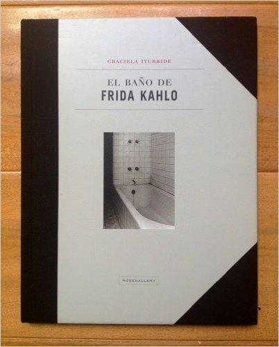 Demerol without expiration date/ El baño de Frida Kahlo