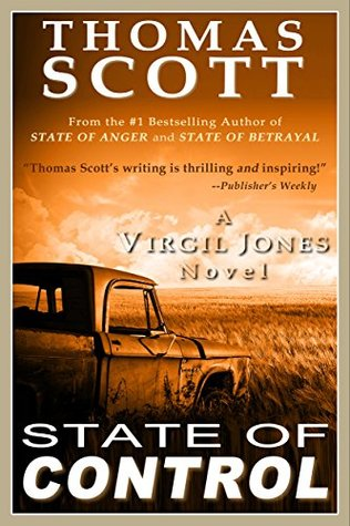 STATE OF CONTROL: A Thriller by Thomas Scott