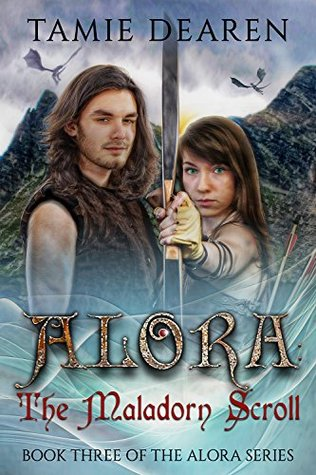 Alora: The Maladorn Scroll (The Alora Series Book 3)