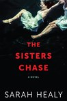 The Sisters Chase by Sarah Healy