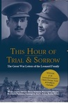 This Hour of Trial and Sorrow: The Great War Letters of the Leonard Family