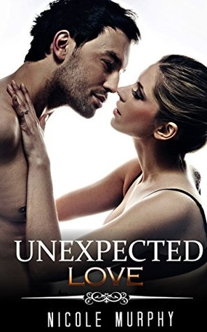 MILITARY ROMANCE: Unexpected Love (An Alpha Male Bady Boy Navy SEAL Contemporary Mystery Romance Collection)