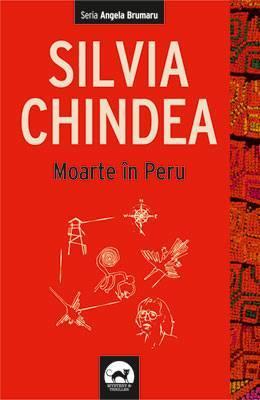 Moarte în Peru by Silvia Chindea