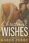 Christmas Wishes - a Fool for Love novella (Believe, #2.5)