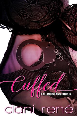 Cuffed (Falling Stars Duet Book 1)