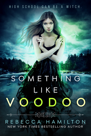 Review: Something Like Voodoo by Rebecca Hamilton (@Mollykatie112, @InkMuse)