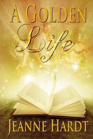 A Golden Life by Jeanne Hardt