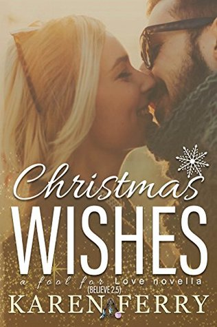 Christmas Wishes (Believe, #2.5)