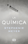 La química by Stephenie Meyer