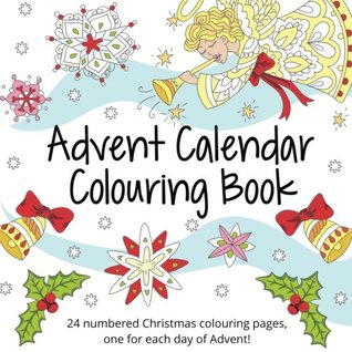 Advent Calendar Colouring Book: 24 Numbered Christmas Colouring Pages for Adults and Older Children