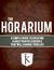The Horarium: A Simple Guid...