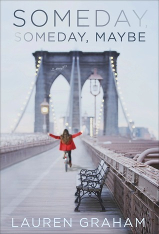 Someday, Someday, Maybe by Lauren Graham thumbnail