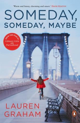 Someday, Someday, Maybe by Lauren Graham