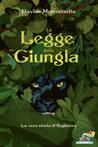 La legge della giungla  by Davide Morosinotto