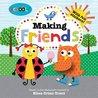 Making Friends (Schoolies Storybooks)