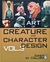 The Art of Creature and Character Design Vol. 3