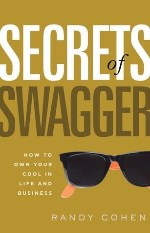 Ebook Secrets of Swagger by Randy Cohen DOC!