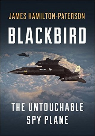 Blackbird: The Untouchable Spy Plane