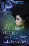 To Catch a Stolen Soul (Djinn Haven, #1)