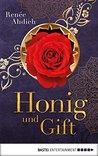 Honig und Gift by Renee Ahdieh