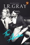 The Auction by J.R. Gray