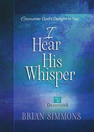I Hear His Whisper Volume 2: 52 Devotions