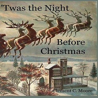 'Twas the Night Before Christmas (Nursery Time Story Time Book 1)