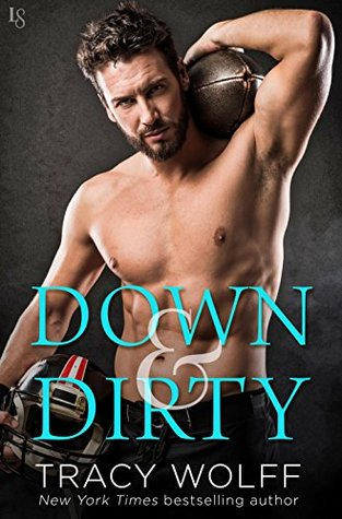 Down & Dirty by Tracy Wolff