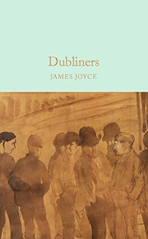 Dubliners (Macmillan Collector's Library Book 60)