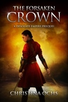 The Forsaken Crown (The Desolate Empire, #0.5)