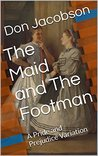The Maid and The Footman by Don   Jacobson