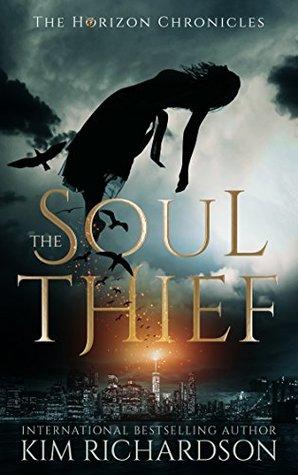 The Soul Thief (The Horizon Chronicles, #1)