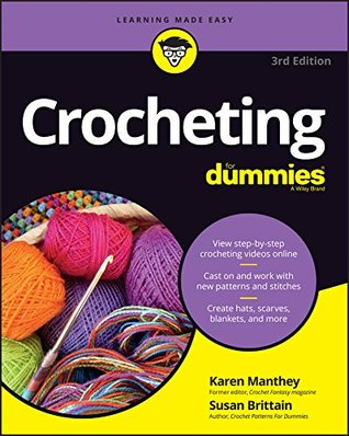 Crocheting For Dummies, + Video (For Dummies