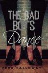 The Bad Boy's Dance