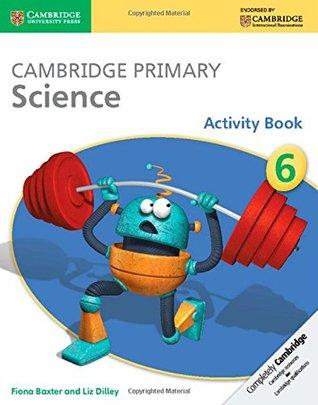 Cambridge Primary Science Stage 6 Activity Book